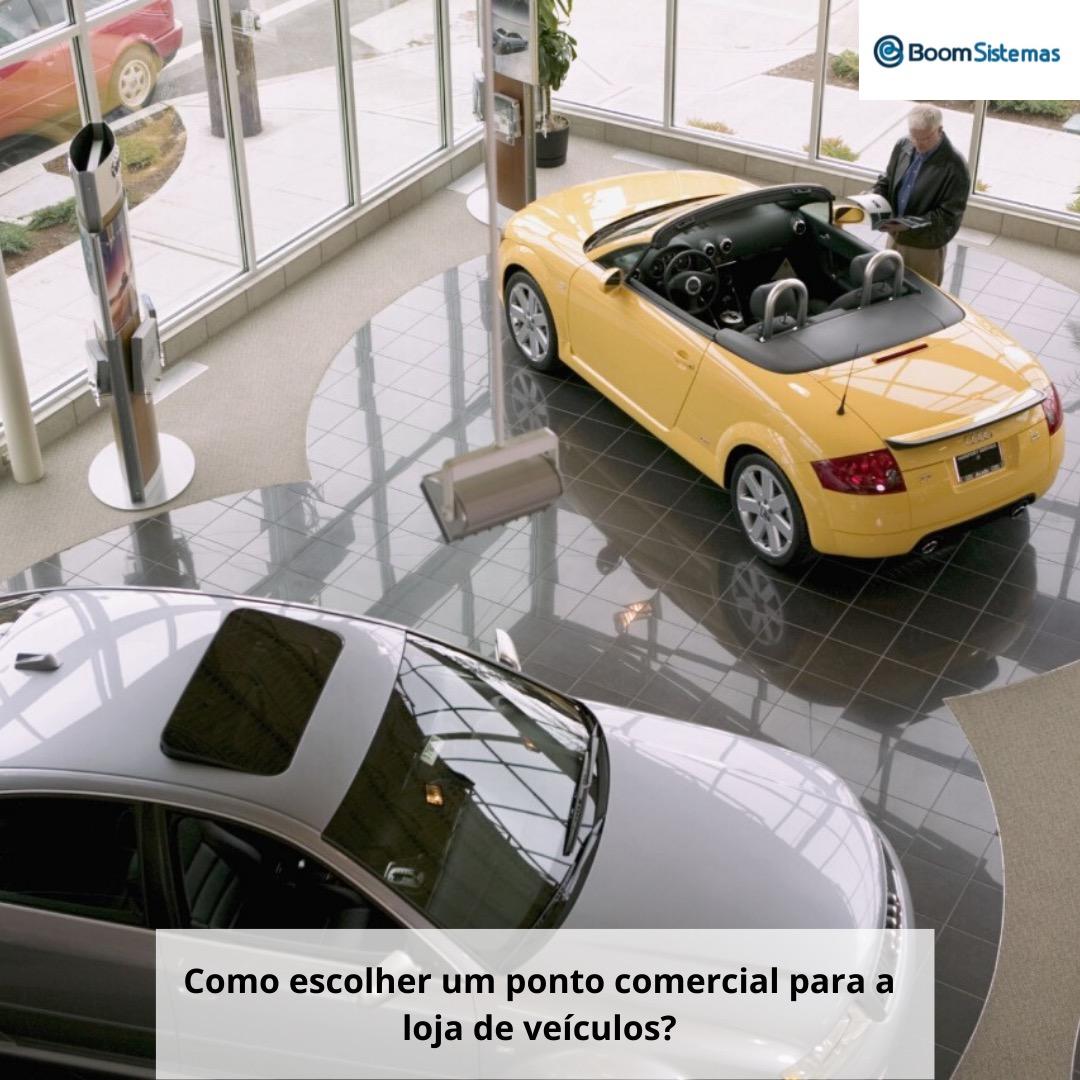 Como escolher um ponto comercial para a loja de veículos?